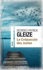 bibliothèque chalabre,georges-patrick gleize,le crépuscule des justes